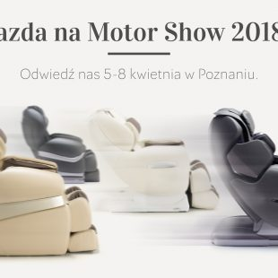 Fotele masujące na Poznań Motor Show 2018