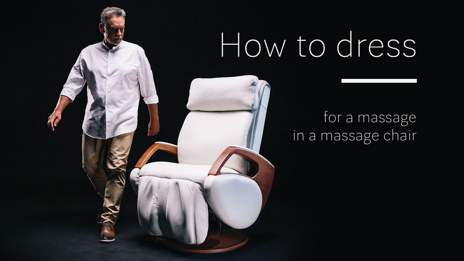 How to dress for massage in a massage chair?