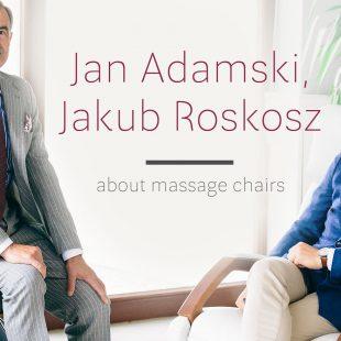 Jan Adamski and Jakub Roskosz about massage chairs