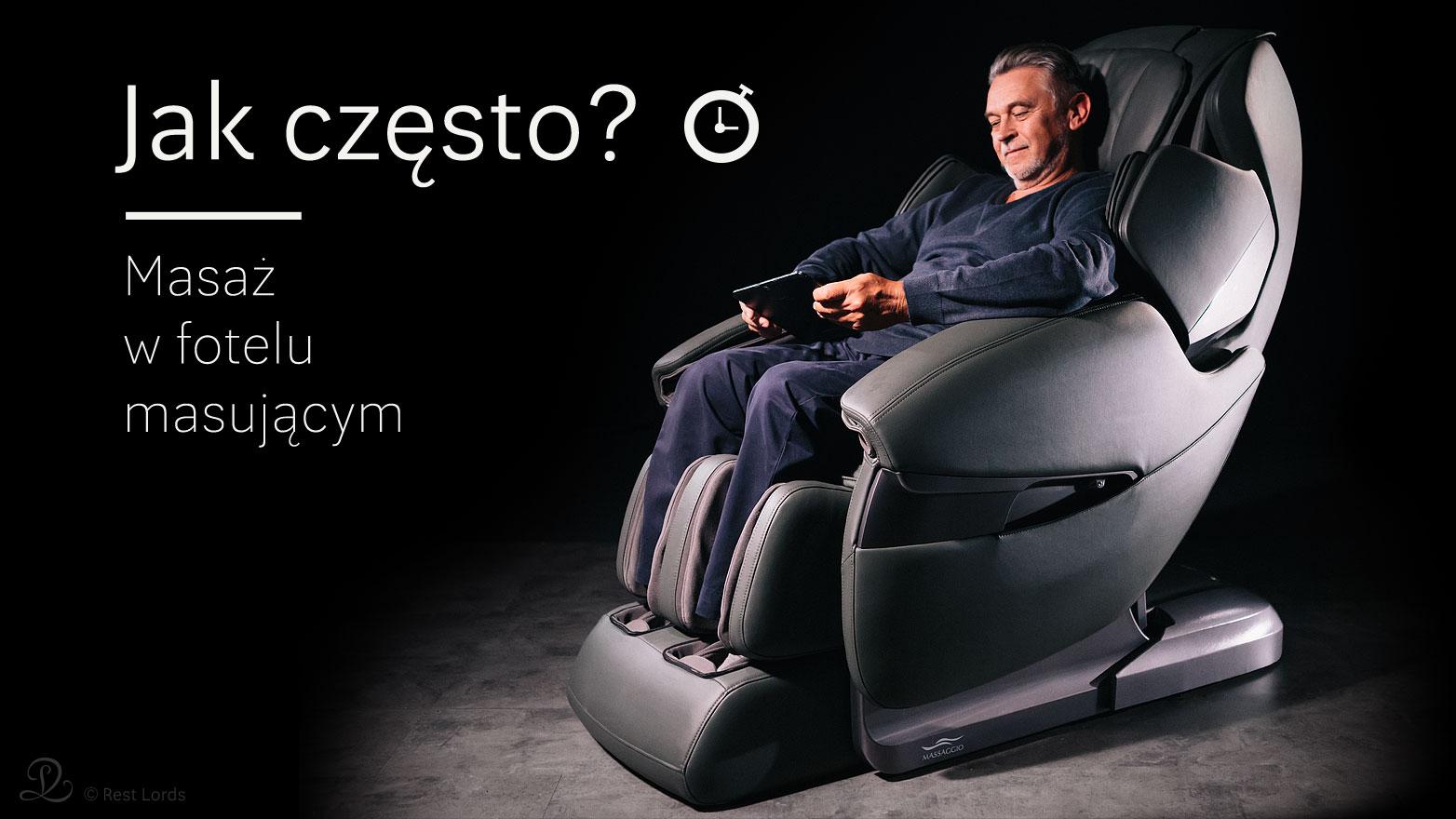 Jak często masaż na fotelu masującym?