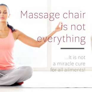 Massage chairs are not everything