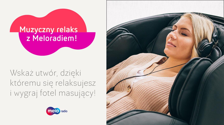 Muzyczny relaks z Meloradiem!